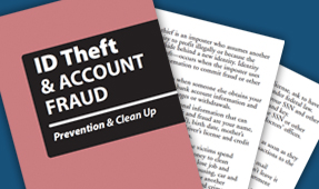 ID Theft and Account Fraud