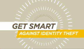 Get Smart About Identity Theft